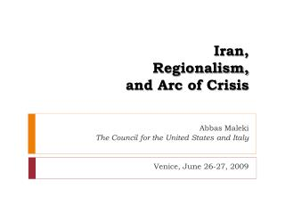 Iran,  Regionalism,  and Arc of Crisis