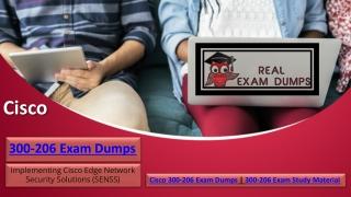 Cisco 300-206 Practice Exam Questions and Answers | Realexamdumps.com