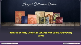 Make Your Party Lively And Vibrant With These Anniversary Cards