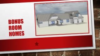 Advantages of Adding Bonus Room Homes