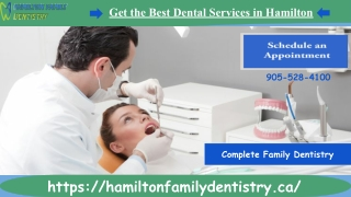 Search the Best Family Dentistry in Hamilton