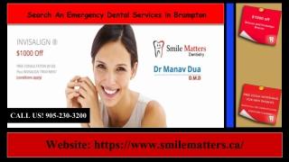 Need the Best Dentistry in Brampton