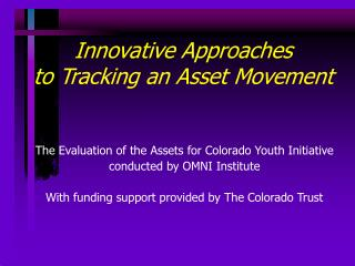 Innovative Approaches to Tracking an Asset Movement