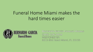 Funeral Home Miami introducing funeral services