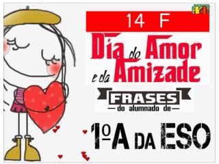 14_F. Día do Amor. ESO