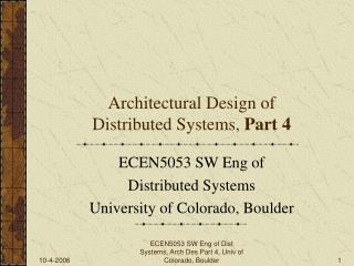 Architectural Design of Distributed Systems,  Part 4