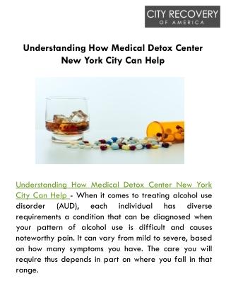 Understanding How Medical Detox Center New York City Can Help