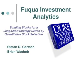 Fuqua Investment Analytics
