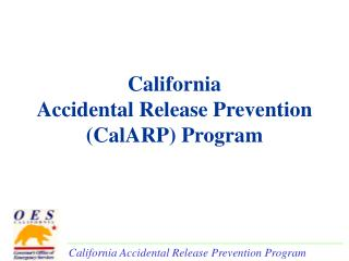 California  Accidental Release Prevention  (CalARP) Program