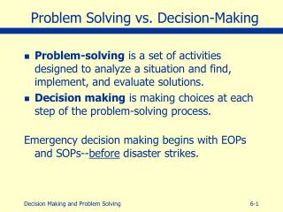 Problem Solving vs. Decision-Making