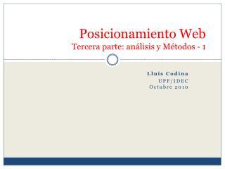 Posicionamiento Web  Tercera parte: análisis y Métodos - 1