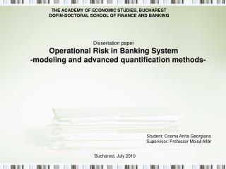 Dissertation paper Operational Risk in Banking System -modeling and advanced quantification methods-