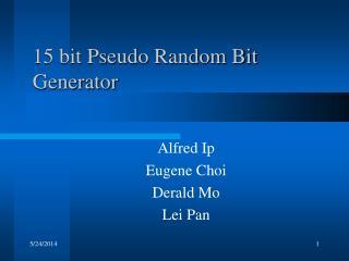 15 bit Pseudo Random Bit Generator