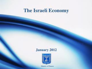 The Israeli Economy January 2012