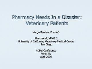Pharmacy Needs In a Disaster: Veterinary Patients