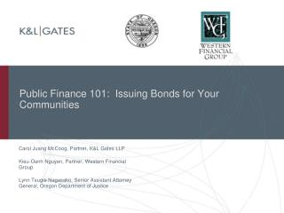 Public Finance 101:  Issuing Bonds for Your Communities