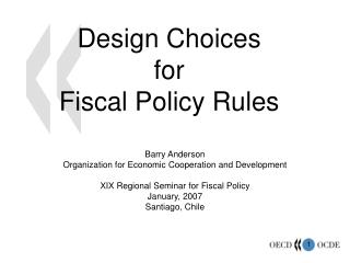 Design Choices  for  Fiscal Policy Rules