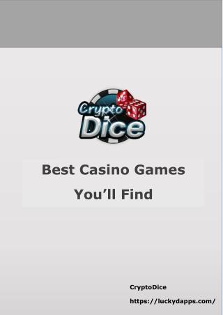 Best Casino Games You'll Find