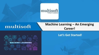 Machine Learning - An Emerging Career!