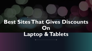 Best Sites That Gives Discounts On Laptop & Tablets