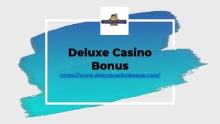 No Deposit Casino Bonus - Deluxe Casino Bonus