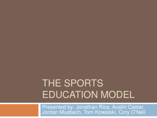 The Sports education model