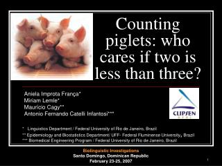 Counting piglets: who cares if two is less than three?