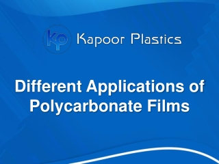 Different Applications of Polycarbonate Films