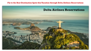Fly to the Best Destination this Vacation through Delta Airlines Reservations