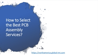 How to Select the Best PCB Assembly Services?