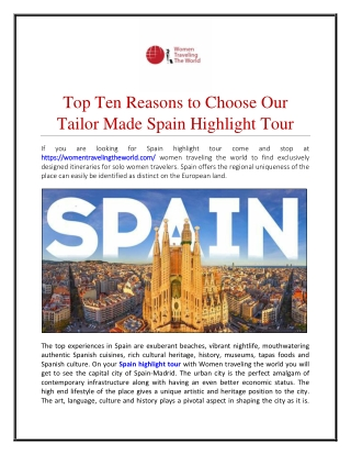 Top Ten Reasons to Choose Our Tailor Made Spain Highlight Tour