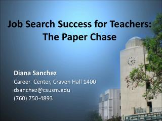Job Search Success for Teachers:  The Paper Chase