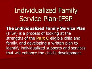 Individualized Family Service Plan-IFSP