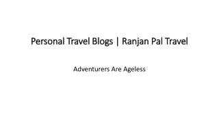 Personal Travel Blogs   Ranjan Pal Travel