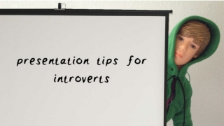 Presentation Tips for Introverts