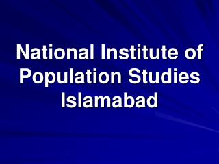 National Institute of Population Studies Islamabad
