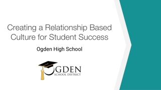 Creating a Relationship Based Culture for Student Success