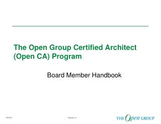 The Open Group Certified Architect (Open CA) Program
