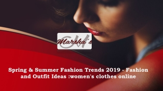Spring & Summer Fashion Trends 2019 - Fashion and Outfit Ideas: women's clothes online