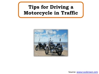 Tips for Driving a Motorcycle in Traffic