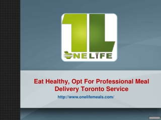 Eat Healthy, Opt For Professional Meal Delivery Toronto Service