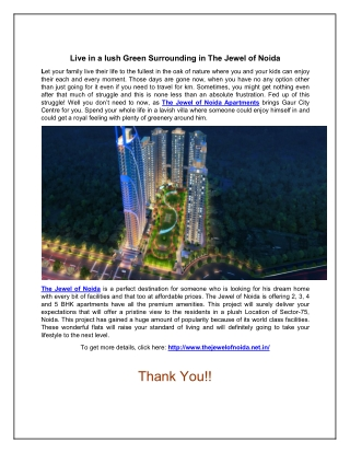 Live in a lush Green Surrounding in The Jewel of Noida