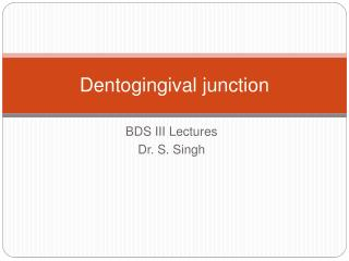 Dentogingival  junction