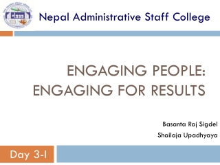 Engaging People: Engaging for Results