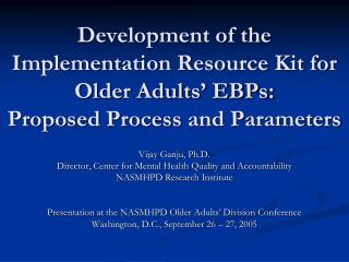 Development of the Implementation Resource Kit for Older Adults' EBPs: Proposed Process and Parameters