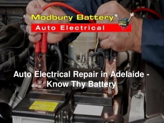 Auto Electrical Repair in Adelaide - Know Thy Battery
