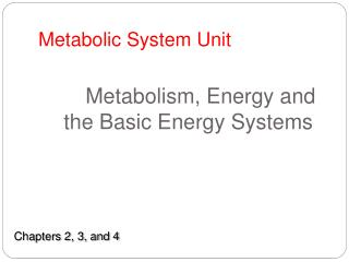 Metabolic System Unit