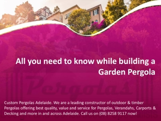 All you need to know while building a Garden Pergola