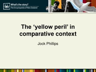 The  yellow peril  in comparative context