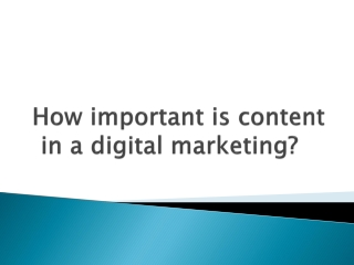 How important is content in a digital marketing?